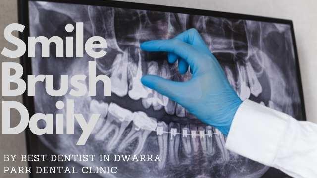 best dentist in dwarka